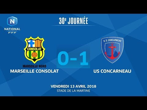 J30 : Marseille Consolat - US Concarneau (0-1), le replay I National FFF 2018