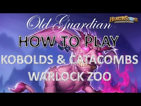 How to play Warlock Zoo (Hearthstone Kobolds and Catacombs deck guide)