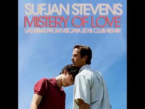 "Sufjan Stevens ""Mistery of love""  (Las Bibas From Vizcaya 2018 Club Remix)"