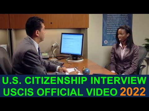 U.S. CITIZENSHIP INTERVIEW AND TEST 2018 (FULL OFFICIAL USCIS VIDEO)