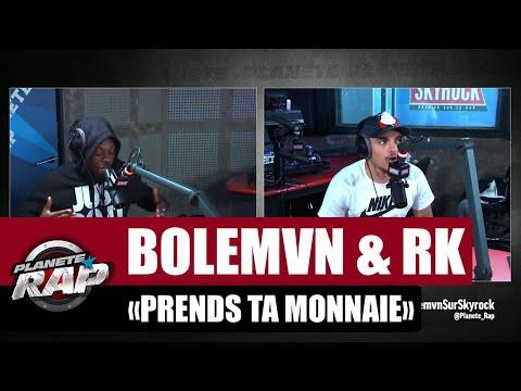 Youtube: Bolémvn & RK«Prend ta monnaie» #PlanèteRap