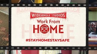 Work from Home | Team WideAngle