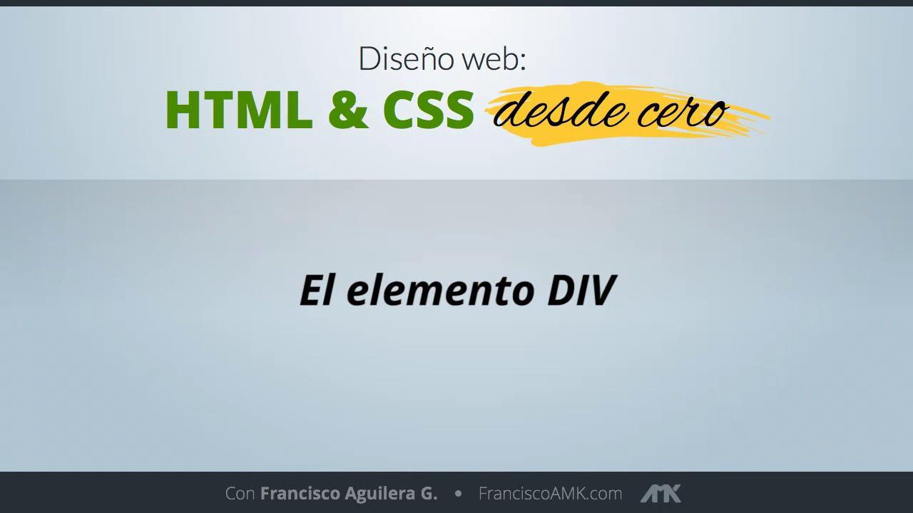 HTML y CSS Desde Cero – 05. El elemento DIV