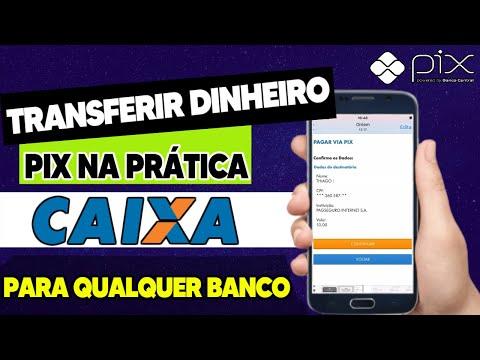 Como Transferir Dinheiro via PIX da Caixa Econômica para Qualquer Banco - 2021