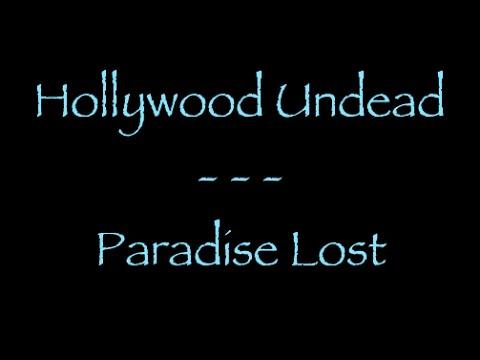 Lyrics traduction française : Hollywood Undead  Paradise Lost