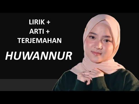 LIRIK HUWANNUR - NISSA SABYAN - SABYAN GAMBUS - Ai Khodijah