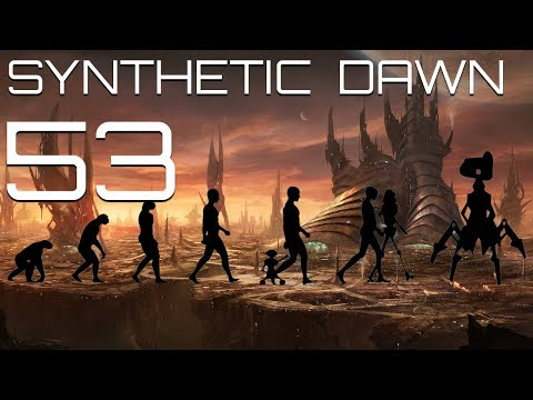 Stellaris - Let's Play Synthetic Dawn - Part 53