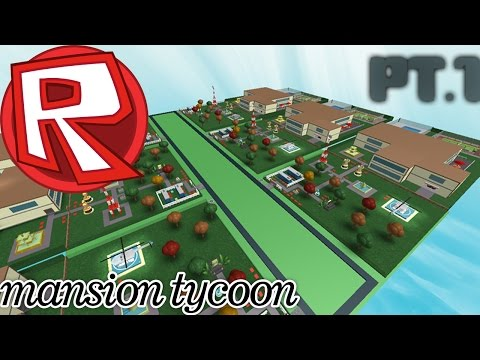 Roblox - Mansion Tycoon - Parte 1 (Ft.João Filipe Plays)