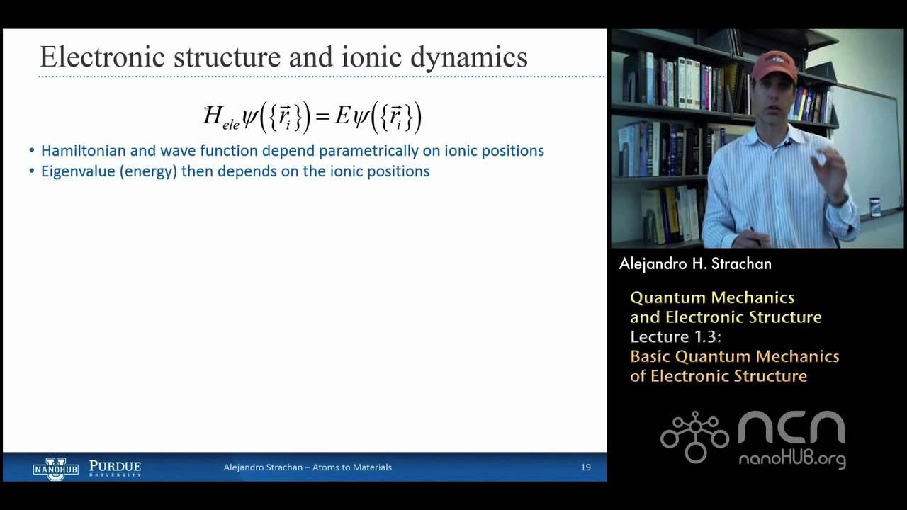 nanoHUB-U Atoms to Materials L1 3: Quantum Mechanics & Electronic Structure  - Quantum Mechanics