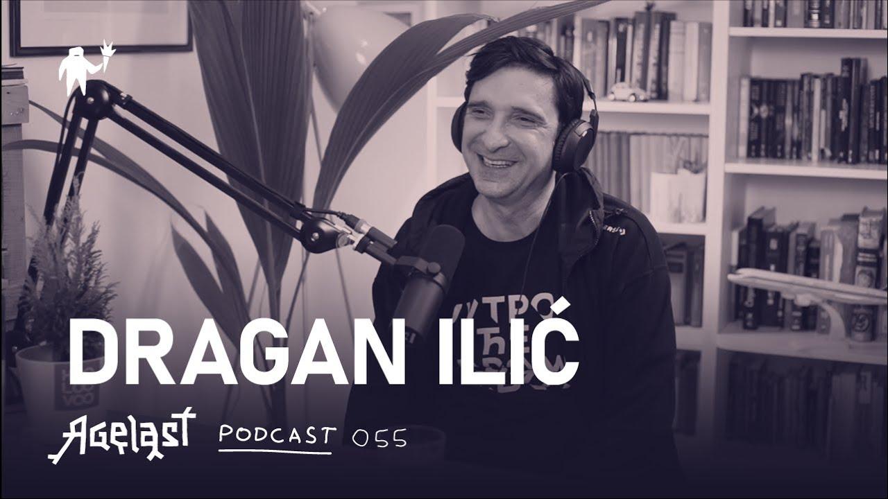 Download Podcast 055: Dragan Ilić (Buđenje)