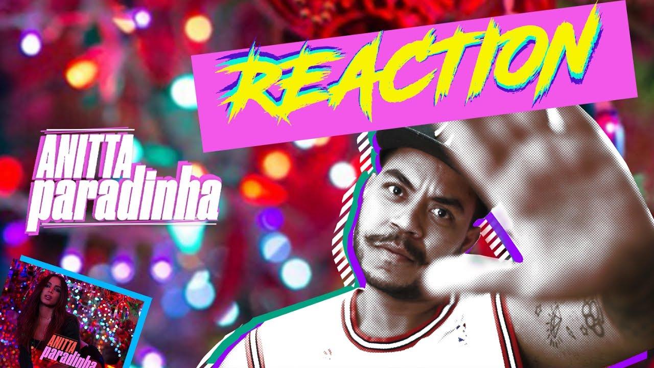 Anitta - Paradinha REACTION/Reação