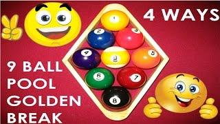 pot 9 ball off the break 4 different golden breaks   how to break in 9 ball miniclip
