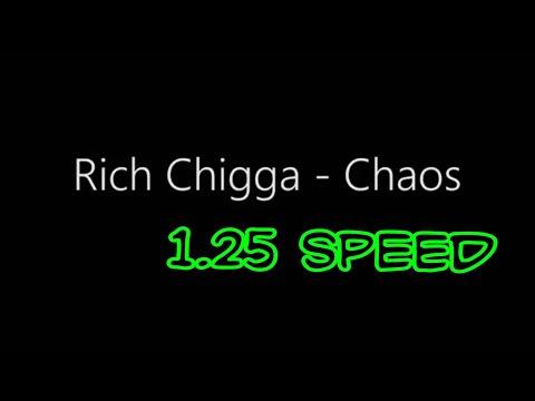 Rich chigga - CHAOS 1.25 speed (lyrics unofficial video)
