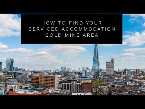 How To Find Your Gold Mine Area For Serviced Accommodation U