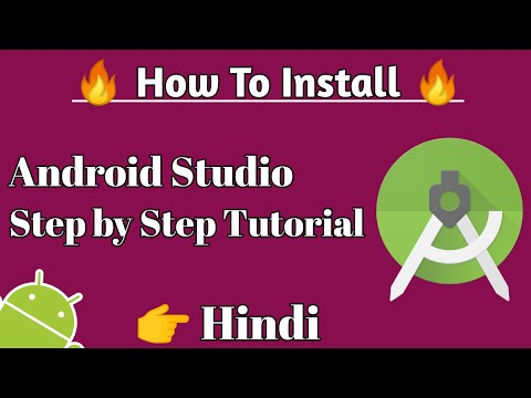 How To Download & Install Android Studio | Step By Step In Hindi | 2019