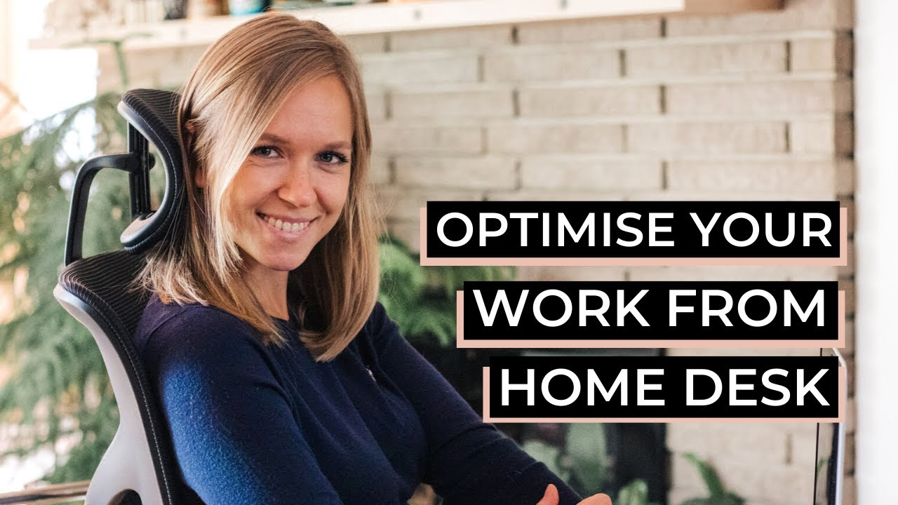 How To Optimize Your Work From Home Desk