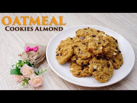 Cara Membuat Oatmeal Cookies Almond