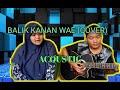 BALIK KANAN WAE -HAPPY ASMARA  (COVER MUSIC COVERIST)