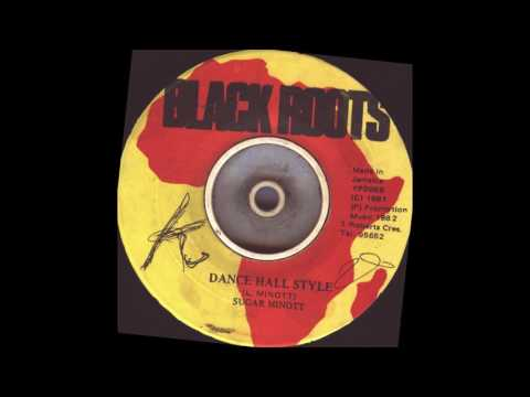 Sugar Minott -  Dance Hall Style and part Two -  Black Roots records -  1981