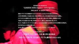 LONDON NITE Classics 80's Special 2013.10.18 at 青山ルバロン