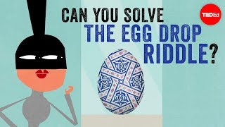 Can you solve the egg drop riddle? - Yossi Elran