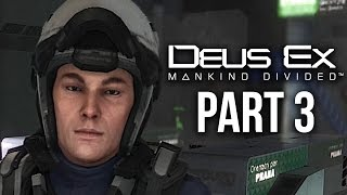 Deus Ex Mankind Divided Gameplay Walkthrough Part 3 - SIDE MISSIONS (PS4/Xbox One Gameplay)