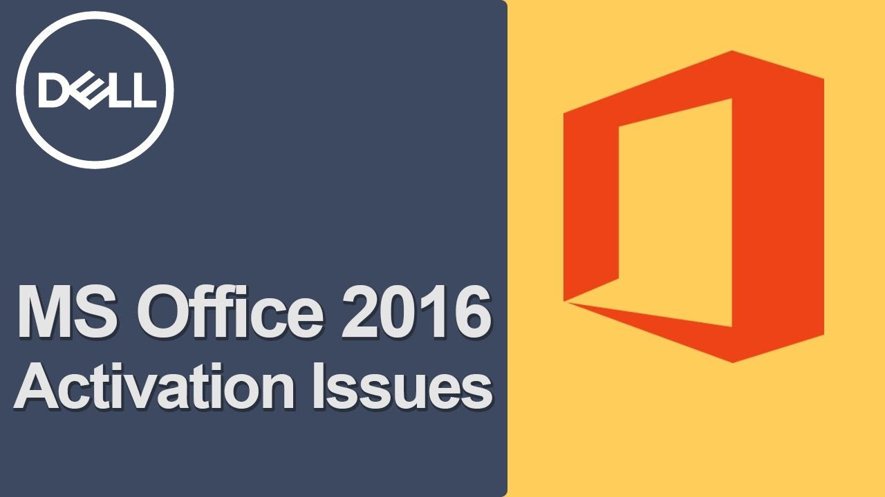 Office 2016 Activation (Official Dell Tech Support)