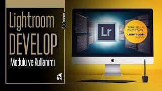 #9 Lightroom Develop Modülü Ve Kullanımı