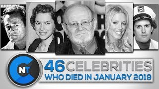 List of Celebrities Who Died In JANUARY 2019 | Latest Celebrity News 2019 (Celebrity Breaking News)