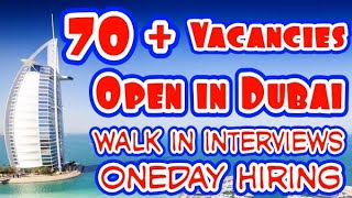 Dubai Latest Walk in interviews Tomorrow and Next Week, Big List 70 Plus Vacancies