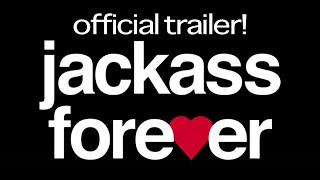 JACKASS FOREVER - OFFICIAL TRAILER!!! | Steve-O