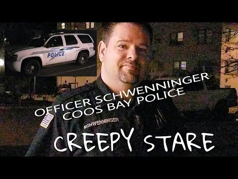 Awkward Stare from Coos Bay Police Officer Schwenninger