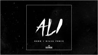 KOBE - ALI feat. KILLA FONIC (Audio)