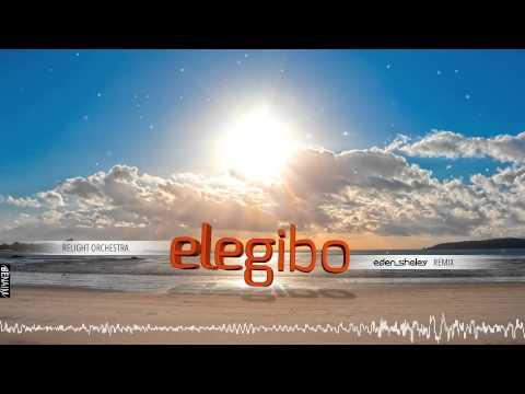 Relight Orchestra  Elegibo EDEN SHALEV 2015 Remix