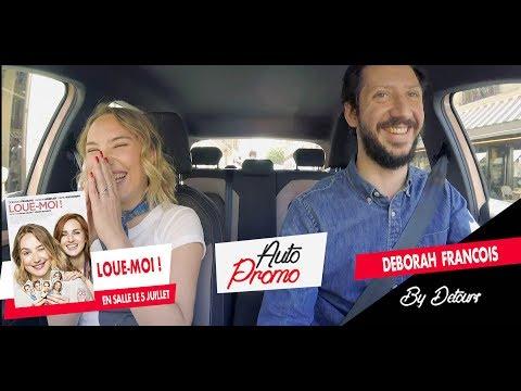 Auto 5 : trois minutes avec Déborah François  Détours