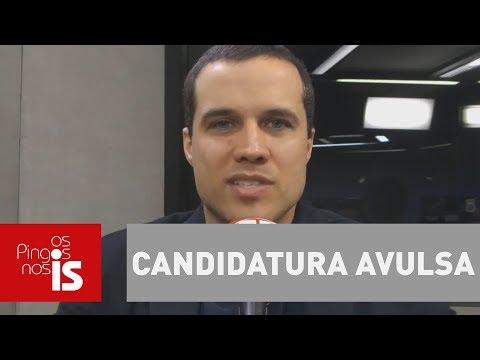 Felipe Moura Brasil: Pacto que autoriza candidatura avulsa proíbe aborto