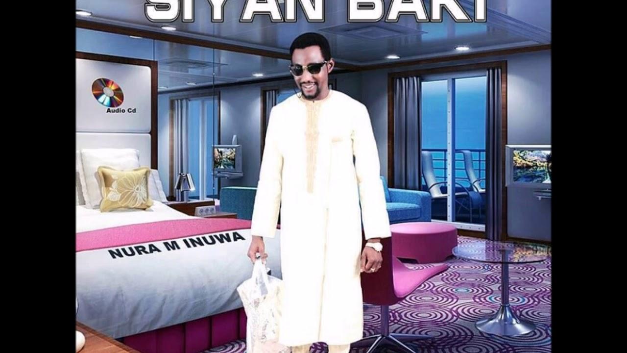 Download Nura M. Inuwa - Dokin Karfe (Siyan Baki album)