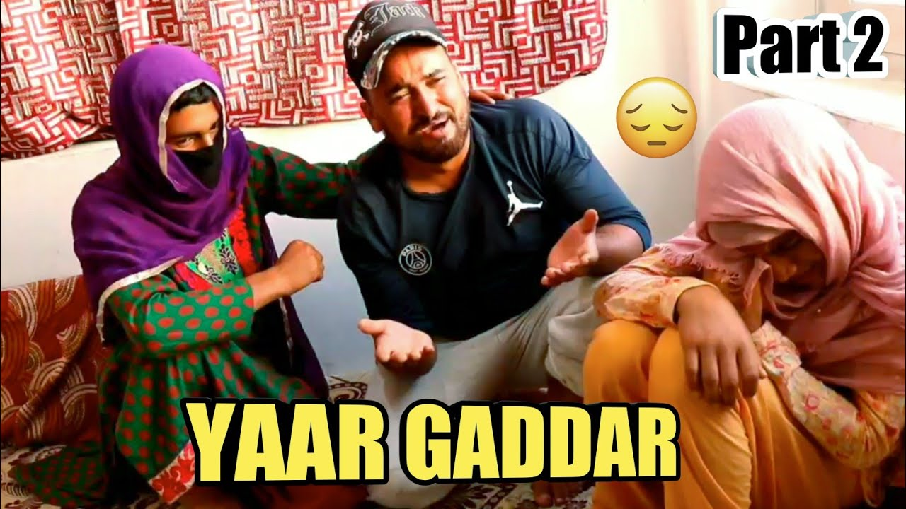YAAR GADDAR PART 2 || BEWAFA DOST || BY ULTIMATE ROUNDERS