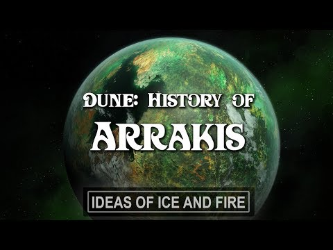 Dune: History of Arrakis  How the Planet Became Desert