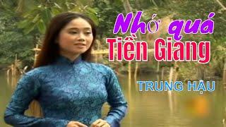 Nhớ quá Tiền Giang - Trung Hậu