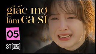 GIẤC MƠ LÀM CA SĨ TẬP 5 | Phim Tình Cảm Hàn Quốc Hay Nhất 2020 | Phim Hàn Quốc 2020