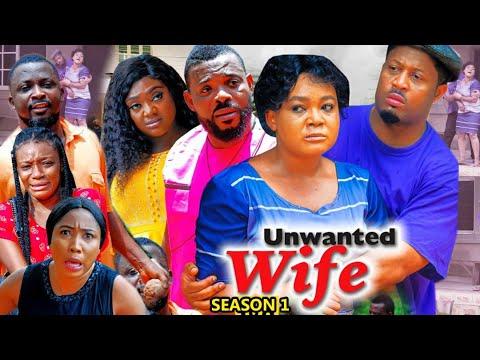 Download UNWANTED WIFE SEASON 1 (Trending  Movie) Mike Ezuruonye & Rachel Okonkwo 2021 Latest Nigerian  Movie
