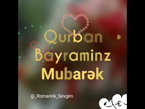 Qurban Bayrami Tebriki Status 2018 Youtube