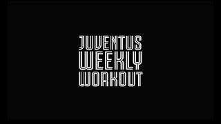 Juventus Weekly Workout: International Break