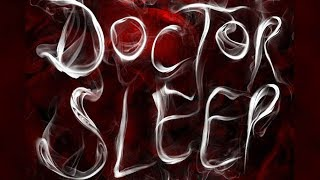 """Doctor Sleep sequel to Stephen King's ""The Shining"" on the way"