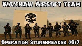 Waxhaw Airsoft- Stone Breaker 2017