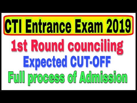 CTI/CITS entrance exam 2019,Full process of admission,Expected CUT-OFF#cti