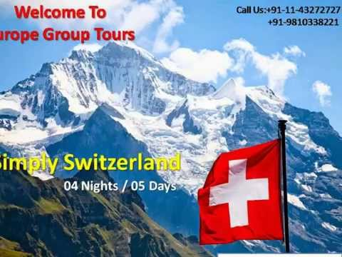 Switzerland Holiday Packages from Delhi