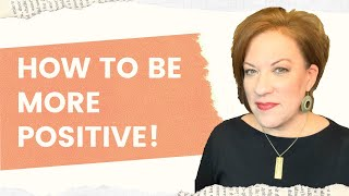 5 Strategies to Create a More Positive Life