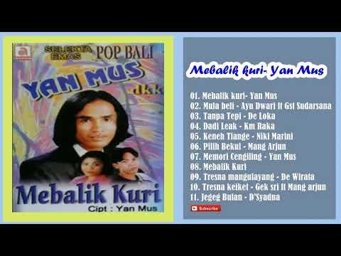 Full Album Mebalik Kuri - Yan Mus